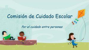 Comisión de cuidado escolar