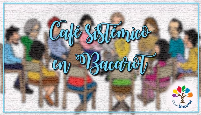 Café sistémico en Bacarot